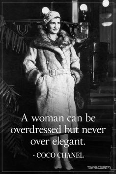14 Coco Chanel Quotes Every Woman Should Live By  - HarpersBAZAAR.com