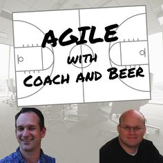 Agile with Coach and Beer Radio Stations, What Works, Candid, Conversation, Comedy, Software, Ipad, Beer, Positivity
