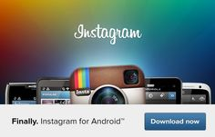 Instagram available for Android