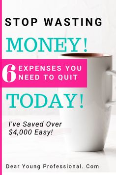 I was shocked to find out how much I was wasting per month on unnecessary expenses. Here are the 6 Expenses you need to quit to save your money!