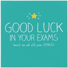 Good luck to our summer interns today getting their A-Levels results! Wishing you the best of luck! Exam Good Luck Quotes, Exam Wishes Good Luck, Best Wishes For Exam, Good Luck For Exams, Good Luck Cards, Motivation Examen, Exam Motivation Quotes, Exam Quotes, Sign Quotes