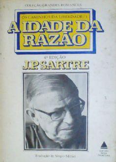 A Idade da Razão - Jean Paul Sartre