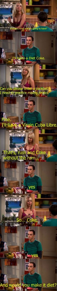 Sheldon being Sheldon.