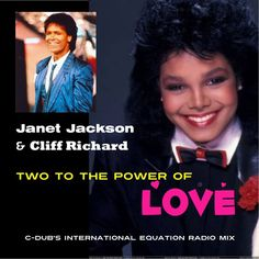 JANET JACKSON & CLIFF RICHARD TWO TO THE POWER OF LOVE (C-DUBS INTERNATIONAL EQUATION RADIO MIX)