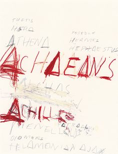 Cy Twombly, Fifty Days at Illiam: Heroies of the Achaeans, 1978