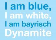 Postkarte: I am blue, I am white, I am bayrisch Dynamite