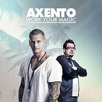 Axento – Work Your Magic