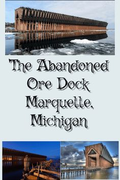 The Abandoned Iron Ore Dock of Marquette, Michigan - Midwest Bliss Michigan Vacations, Michigan Travel, Marquette Michigan, Lake Michigan, Abandoned Places, Abandoned Castles, Haunted Places, Abandoned Mansions, Upper Peninsula