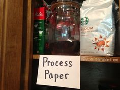 "Tie your organizing system to something you already do. Tape a reminder to ""Process Paper"" by your daily activity. Chelle drinks coffee daily. 