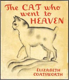 The Cat Who Went to Heaven by  Elizabeth Coatsworth, Newbery Award winning book illustrated by Lynd Ward