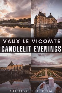 Candlelit Evenings at Vaux le Vicomte (French Château Experience) France Europe travel