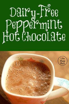 Dairy Free Peppermint Hot Chocolate!
