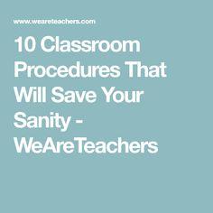 10 Classroom Procedures That Will Save Your Sanity - WeAreTeachers