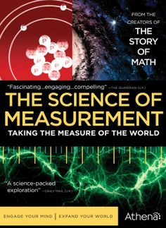 Since our ancestors first counted the passing seasons, humans have used measurement to help master and understand our world. Hosted by Oxford mathematician Marcus du Sautoy, this program shows how measurements have shaped the course of history, science, and civilization; and changed every aspect of our daily lives.  177 min.  http://highlandpark.bibliocommons.com/search?utf8=%E2%9C%93t=smartsearch_category=keywordq=science+measurementcommit=Searchformats=DVD
