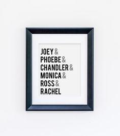 Friends Wall Art - Friends TV Show - Joey Phoebe Chandler Monica Ross & Rachel Art Print - Home Wall Decor - TV Show Print