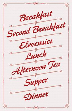 Hobbit eating schedule!! Im not into lord of the rings but I may have to print this for my kitchen :) elevensies is too fun to say