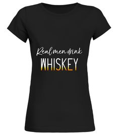 """# Mens Real Men Drink Whiskey Funny Drinking Mens T-shirt .  Special Offer, not available in shops      Comes in a variety of styles and colours      Buy yours now before it is too late!      Secured payment via Visa / Mastercard / Amex / PayPal      How to place an order            Choose the model from the drop-down menu      Click on """"Buy it now""""      Choose the size and the quantity      Add your delivery address and bank details      And that's it!      Tags: Do you need a cool t-shirt…"""