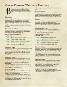 i'm back from vacation and have new patrons for all you dragon-loving warlocks! i actually meant to post this before i left but i got caught up in packing. Dungeons And Dragons Classes, Dungeons And Dragons Characters, Dungeons And Dragons Homebrew, Dnd Characters, Fantasy Characters, Warlock Class, Warlock Dnd, Dnd Paladin, Dnd Feats