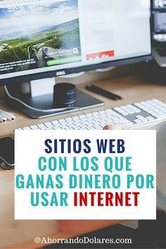 Estos sitios te pagan dinero por usar Internet. Suena interesante? Entérate aquí. Todos son sitios reales y reconocidos.