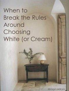 When to Break the Rules Around Choosing White (or Cream) - Maria Killam - The True Colour Expert Wall Colors, House Colors, Paint Colors, Interior Work, Interior Design, Interior Colors, Cream Colored Houses, Off White Kitchens, Cream Kitchens