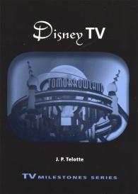 Disney TV   TV Milestones Series   Wayne State University Press