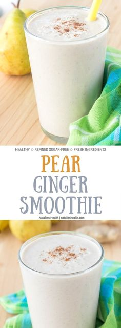 Pear Ginger Smoothie - Natalie's Health Smoothies Healthy Weightloss, Healthy Breakfast Smoothies, Breakfast Recipes, Dessert Recipes, Breakfast Ideas, Eat Breakfast, Ginger Smoothie, Pear Smoothie, Milk Smoothies