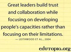 Quotes - Hard Work & Success : Great leaders build trust and collaboration. - Hall Of Quotes Servant Leadership, Educational Leadership, Leadership Development, Leadership Quotes, Leadership Models, Spiritual Leadership, Leadership Skill, Leadership Activities, Teamwork Quotes