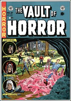 The Vault of Horror ~ Cover art by Johnny Craig ~ 1950-54