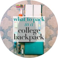 What to Pack in a Backpack for College -- What a college student must carry in their backpack | charlottebharris.blogspot.com