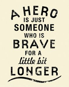 Image result for heroes quotes