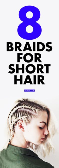 8 braided hairstyles that look amazing even on short hair