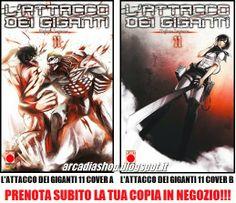 ARCADIA Shop: PRENOTA L'ATTACCO DEI GIGANTI 11 NELLE COVER A & B...