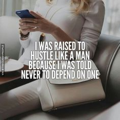 Hustle like a man