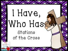 This set of 24 I Have... Who Has? cards provides students practice with information about the Stations of the Cross. Please check the thumbnail image of the answer key for a listing of all the terms included.
