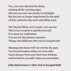 Healing poem for abuse survivors by John Mark Green - domestic violence - domestic abuse - abusive relationship - healing words - no shame - be kind to yourself Abusive Relationship Quotes, Bad Relationship, Bad Men Quotes, Words Quotes, Survivor Quotes, Abuse Survivor, Domestic Violence Quotes, Breakup Motivation, Abuse Quotes
