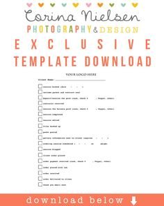 New exclusive download for my Facebook friends!  Use this client checklist to help organize all of your client files!  http://www.facebook.com/pages/Corina-Nielsen-Photography/77486035942