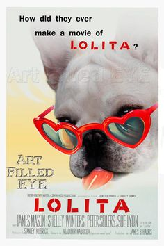 Lolita Movie Poster Cream French Bulldog Print by ArtFilledEye, $24.99