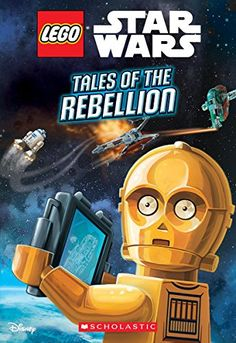 Tales of the Rebellion (LEGO Star Wars: Chapter Book #3) by Ace Landers http://smile.amazon.com/dp/0545873266/ref=cm_sw_r_pi_dp_7Y8exb1Z2CT6J