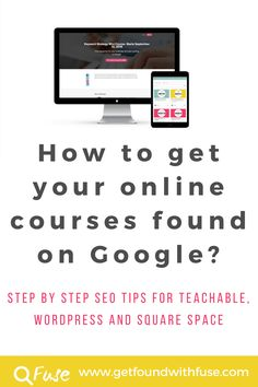 How to get your online courses found in Google by doing SEO on the sales page Teachable, Wordpress and Squarespace. Get new students for your online classes today. Read on through.
