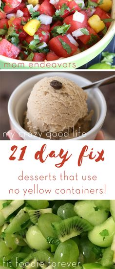 In the 21 Day Fix, your yellow containers are precious–I know! Here are some of my favorite 21 Day Fix desserts that use NO yellow containers!