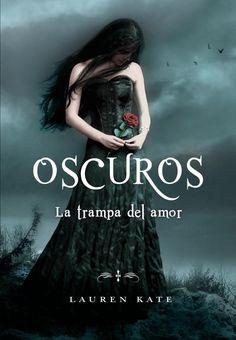 Oscuros: La trampa del amor - http://bajar-libros.net/book/oscuros-la-trampa-del-amor/