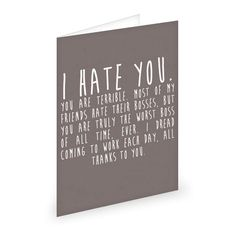 For your terrible boss: | 16 Brutally Honest Greeting Cards Every Twentysomething Needs