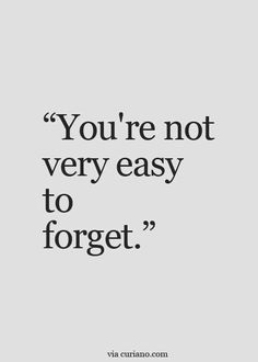 Quotes Life Quotes Love Quotes Best Life Quote Quotes about Moving On Insp Forget You Quotes, Life Quotes Love, Hurt Quotes, Quotes For Him, Mood Quotes, Be Yourself Quotes, Quotes To Live By, I Cant Forget You, Quotes About Your Crush