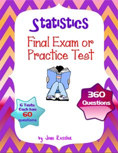 Final Exam/Practice/Review for Statistics. Honors, AP, or College course. 360 questions!  Six different versions, each including 60 well chosen representative questions in both multiple choice format and also in free response format.
