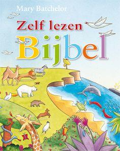 Kinderbijbels... Zelf lezen Bijbel - Mary Batchelor en Penny Boshoff