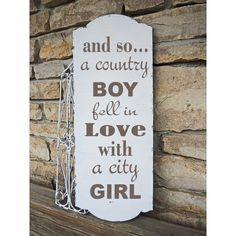 And So a Country Boy Fell in Love With a City Girl Romantic Sign... ($22) ❤ liked on Polyvore featuring home, home decor, wall art, black, home & living, home décor, outside signs, outdoor wall art, outside home decor and friendship signs