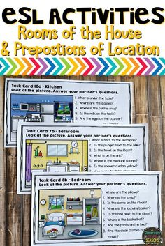 ESL Speaking and Listening Activities: Practice Rooms of the House and Furniture Vocabulary plus Prepositions of Locations with these Task Cards. Also included: Find the Differences Partner Activity