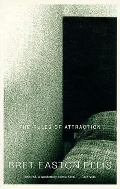 Rule of Attraction by Bret Easton Ellis