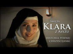 Św. Klara z Asyżu - historia pewnej chrześcijanki - YouTube Youtube, Movies, Movie Posters, Historia, Films, Film Poster, Cinema, Movie, Film