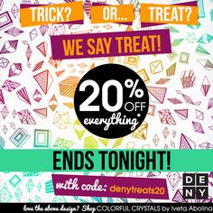 Happy Halloween! 20% off ends tonight!